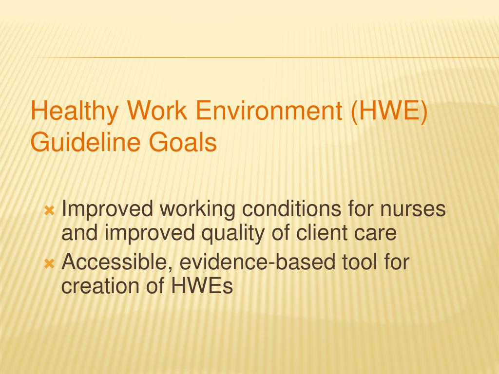 Improved working conditions for nurses and improved quality of client care