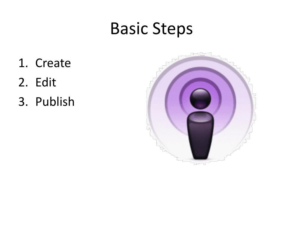 Basic Steps