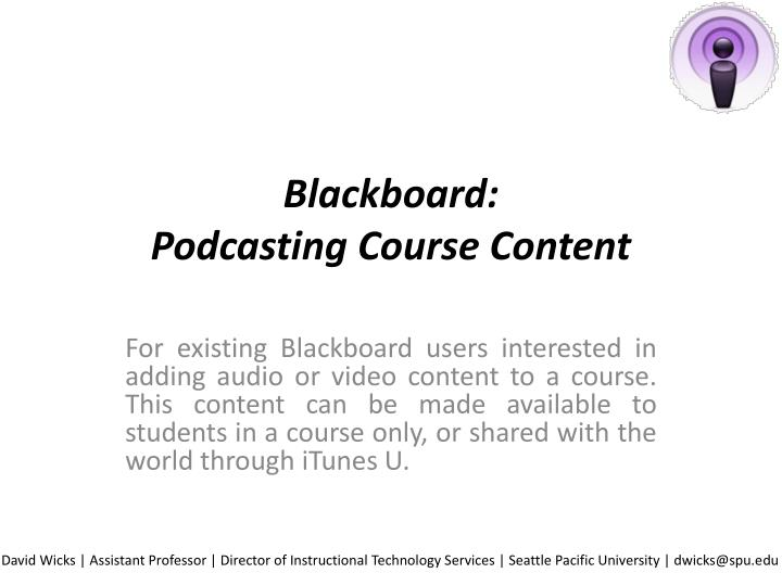 Blackboard podcasting course content