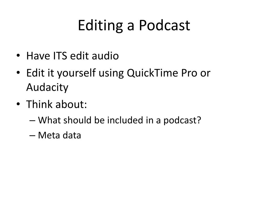 Editing a Podcast