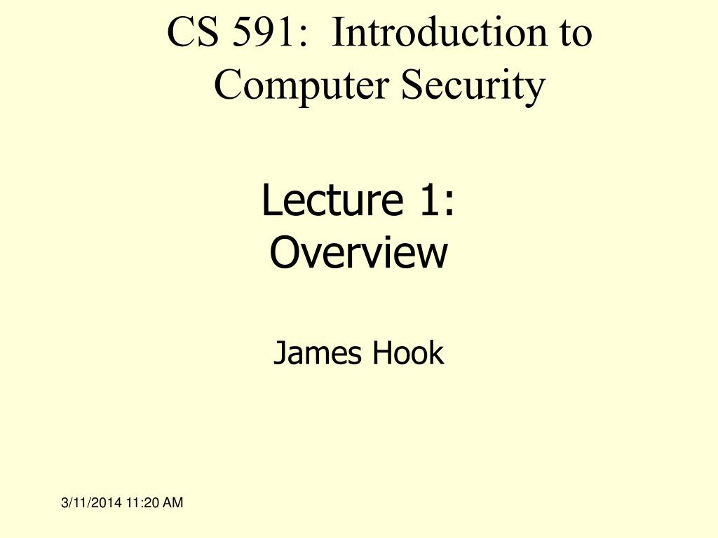 CS 591:  Introduction to Computer Security