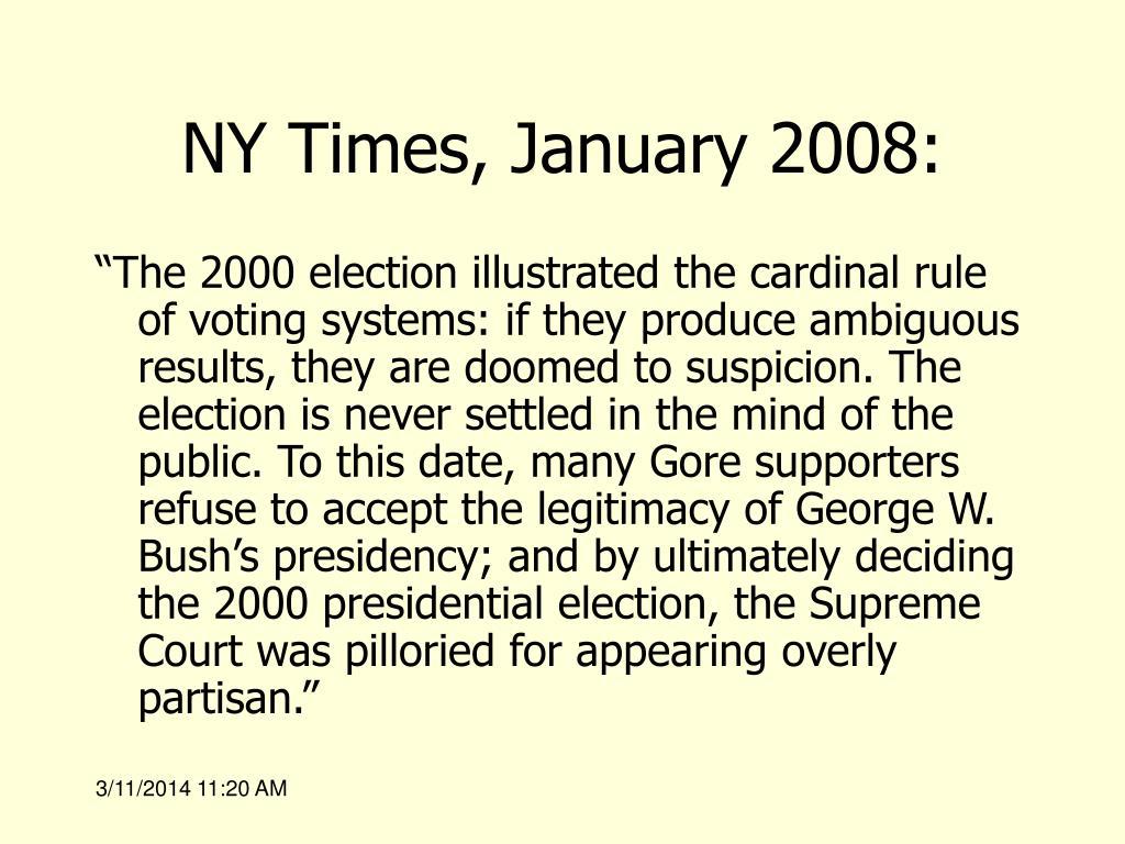 NY Times, January 2008: