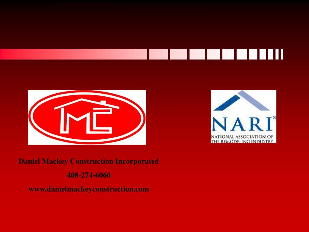 Daniel Mackey Construction Incorporated
