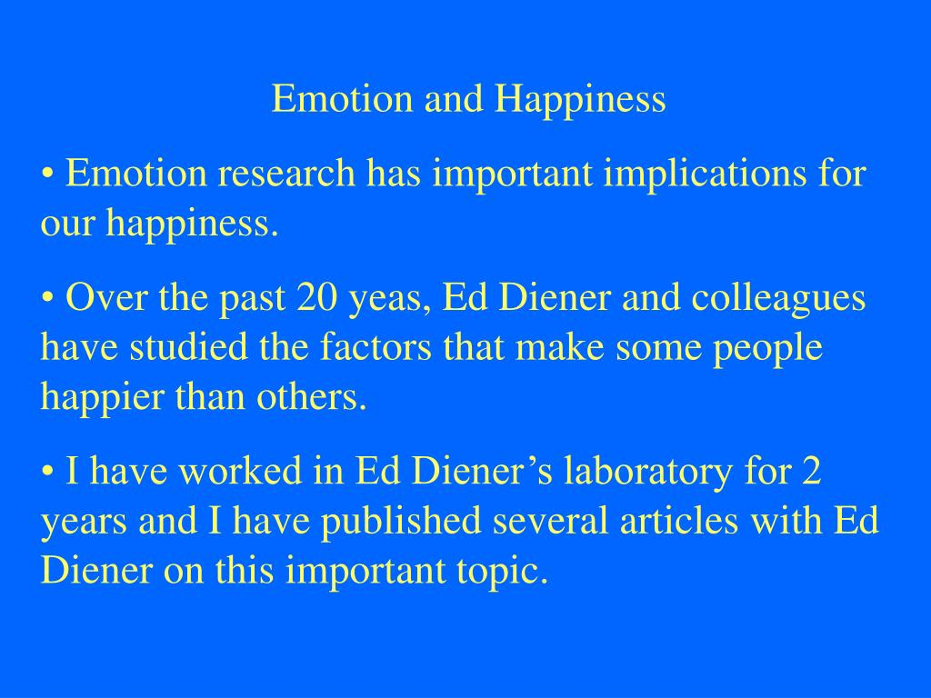 Emotion and Happiness