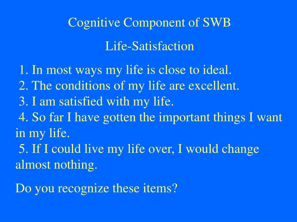 Cognitive Component of SWB