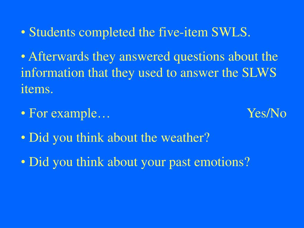Students completed the five-item SWLS.