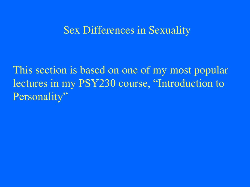 Sex Differences in Sexuality