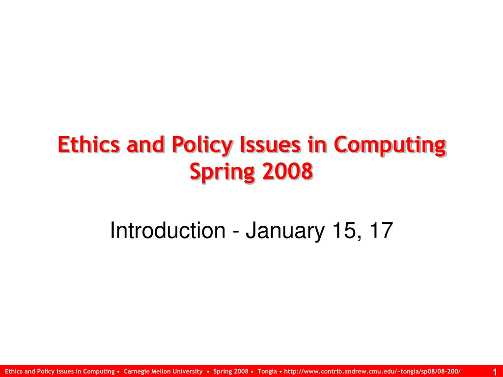 Ethics and Policy Issues in Computing