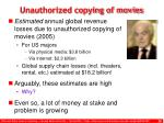 unauthorized copying of movies