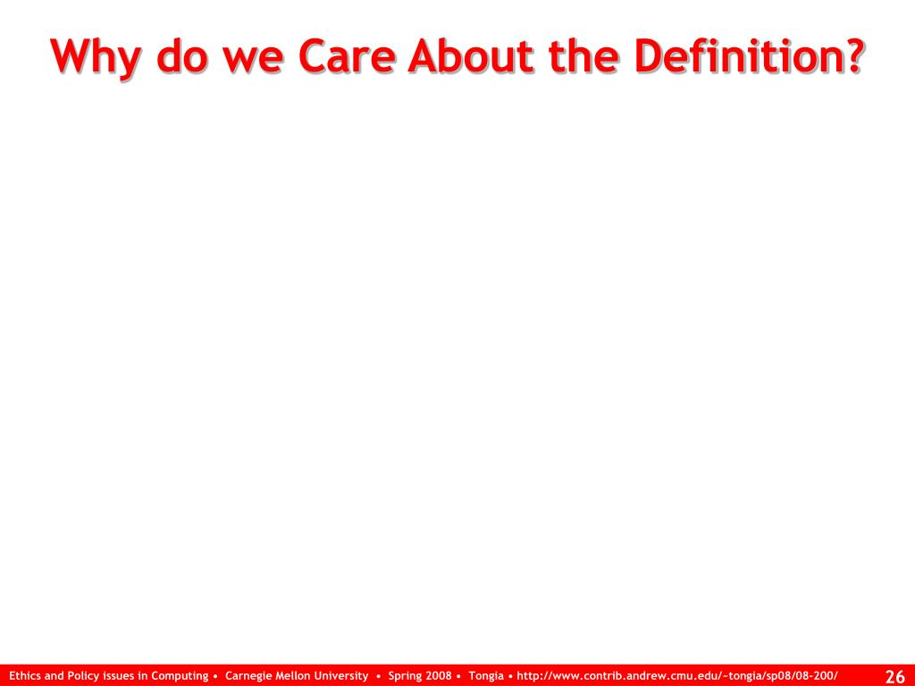 Why do we Care About the Definition?