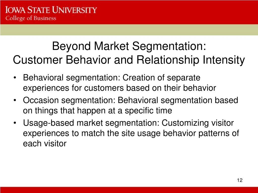 Beyond Market Segmentation: