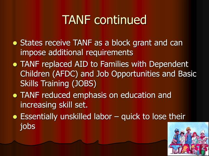 a look at the aid to families with dependent children afdc and its benefits Families with children, aid to families with dependent children (afdc), and replaced it with the temporary assistance for needy families (tanf) block grant tanf is a broad-based block.
