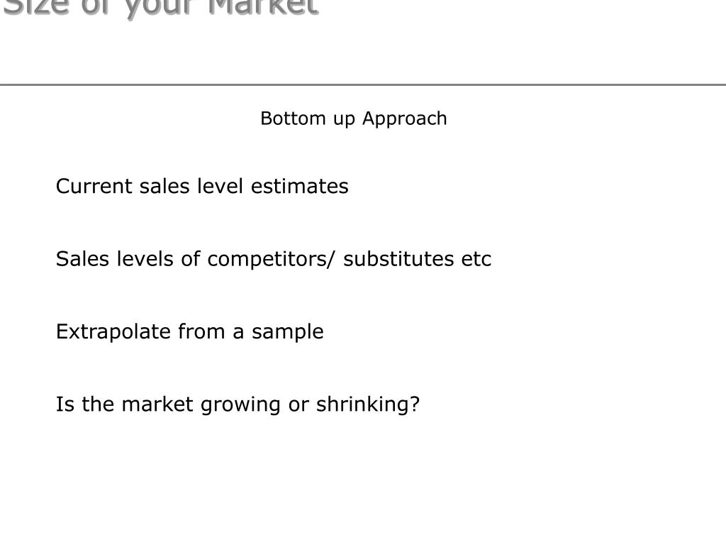 Estimating the Size of your Market