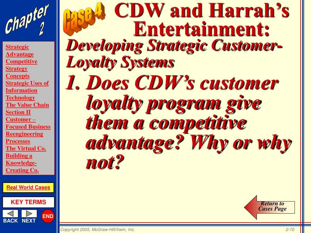 CDW and Harrah's Entertainment: