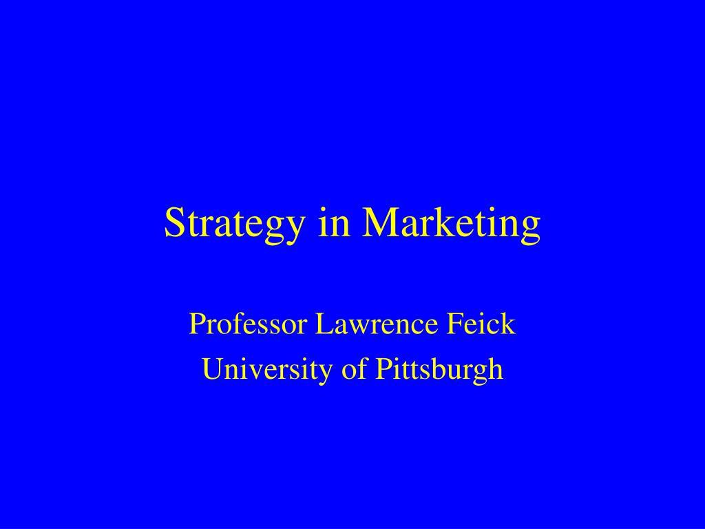 Strategy in Marketing