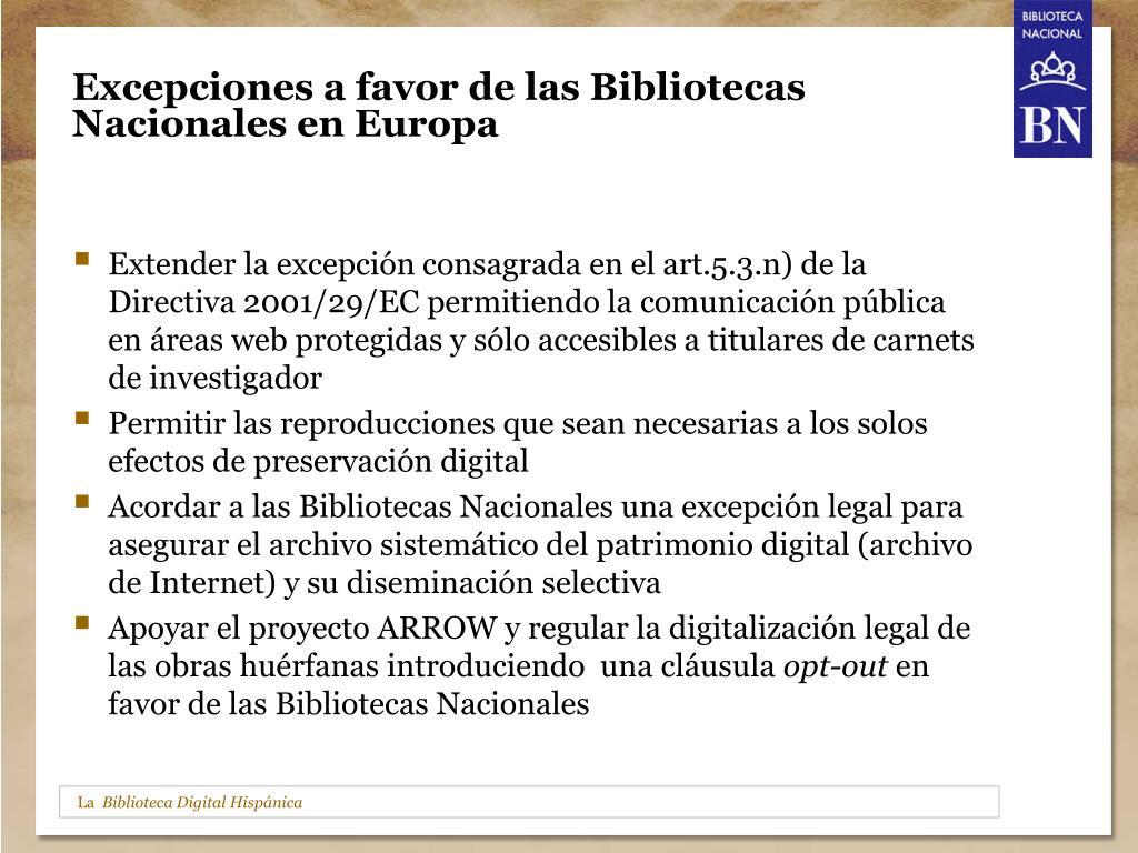 Excepciones a favor de las Bibliotecas Nacionales en Europa