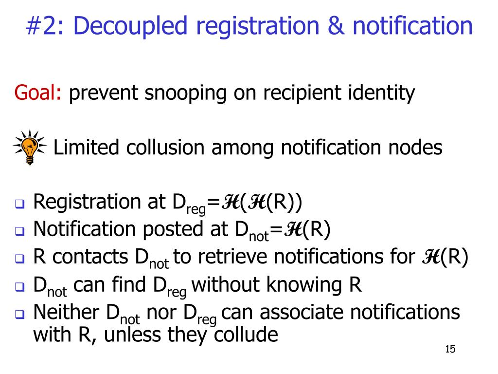 #2: Decoupled registration & notification