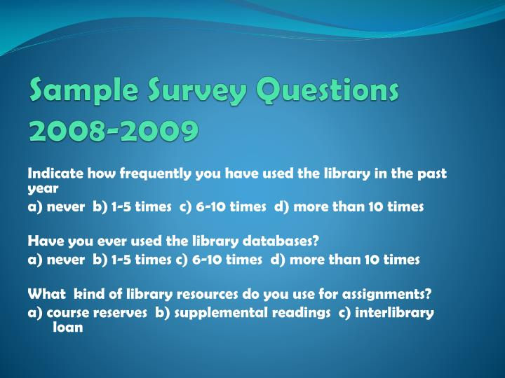 Sample Survey Questions 2008-2009