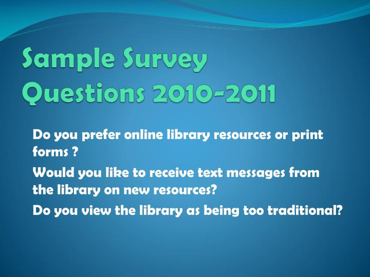 Sample Survey Questions 2010-2011