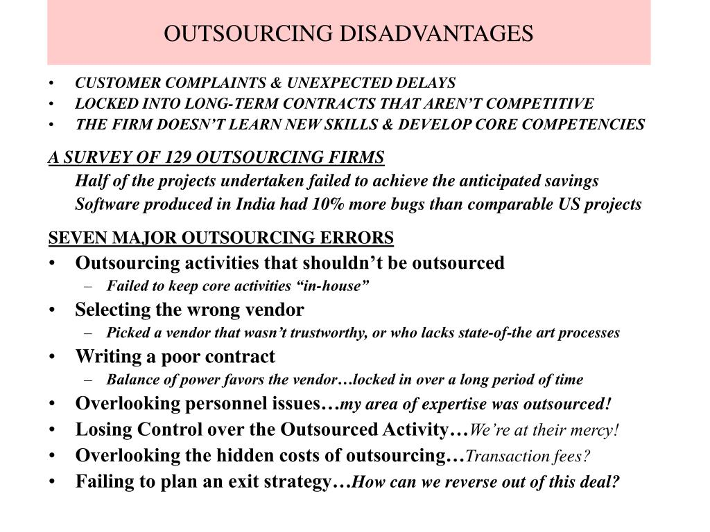 OUTSOURCING DISADVANTAGES