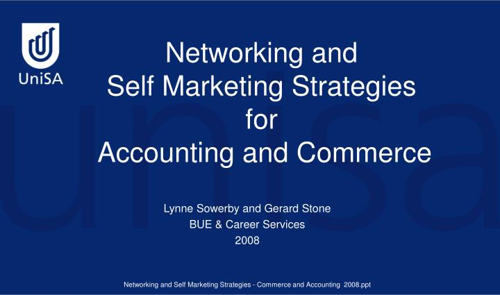 Networking and self marketing strategies for accounting and commerce