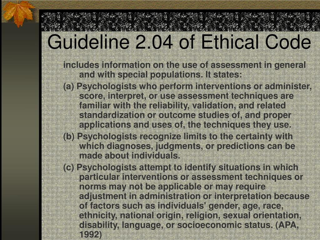 Guideline 2.04 of Ethical Code