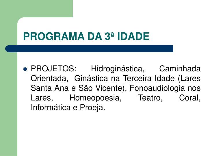 PROGRAMA DA 3ª IDADE