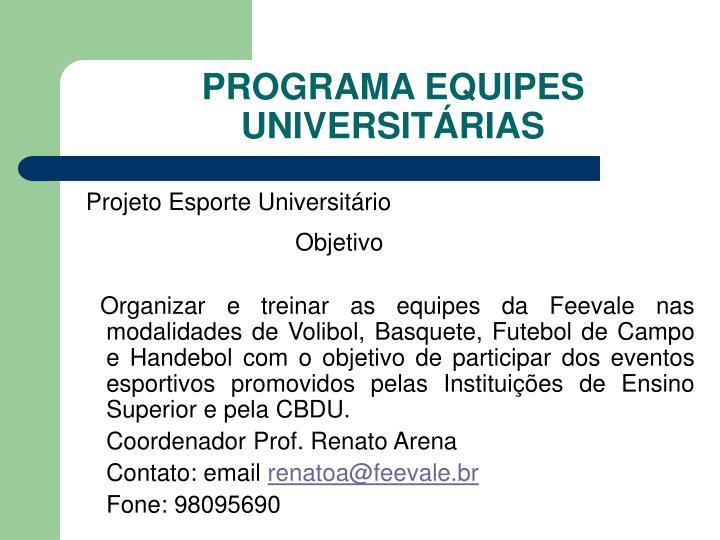 PROGRAMA EQUIPES UNIVERSITÁRIAS
