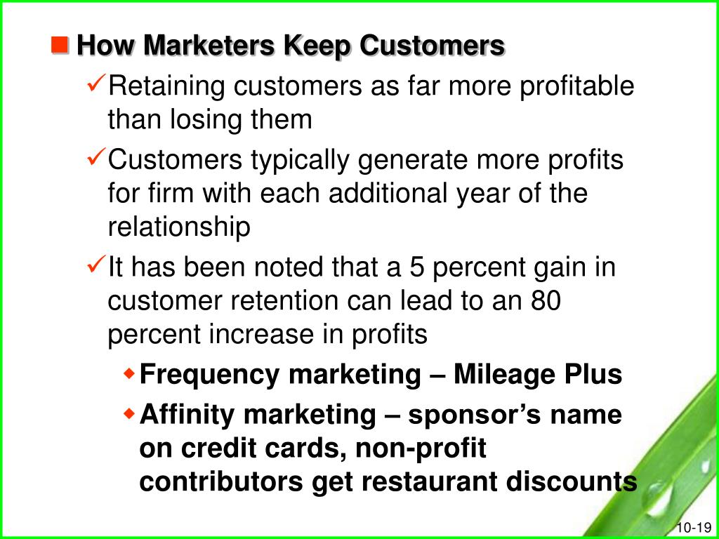 How Marketers Keep Customers