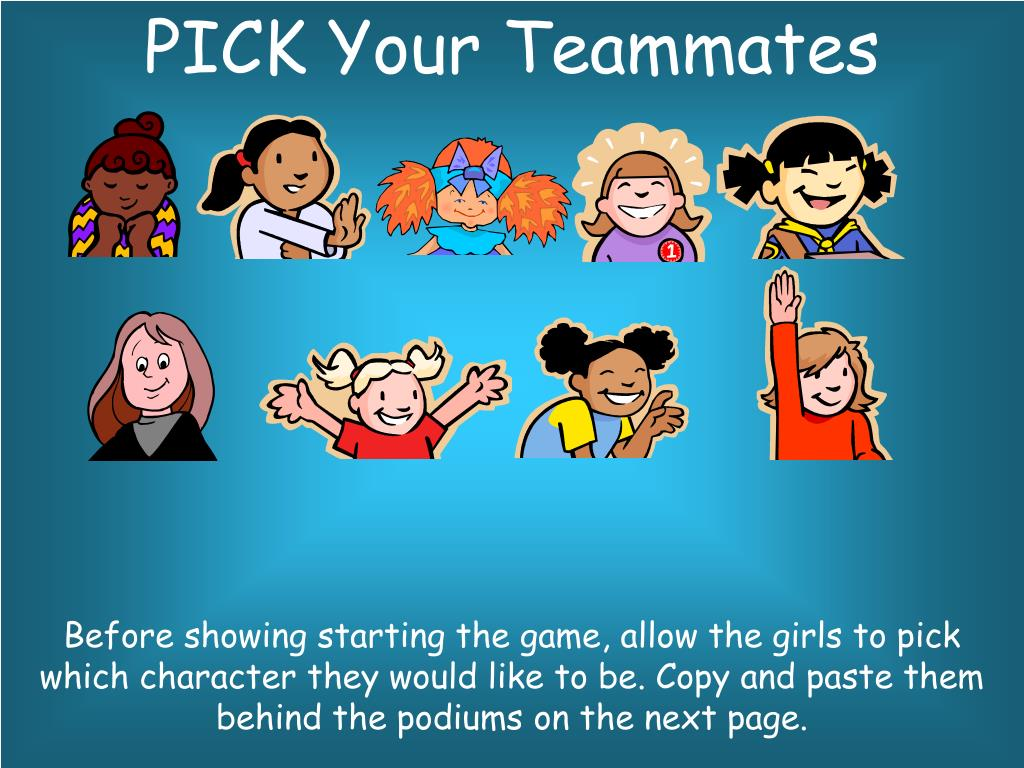PICK Your Teammates