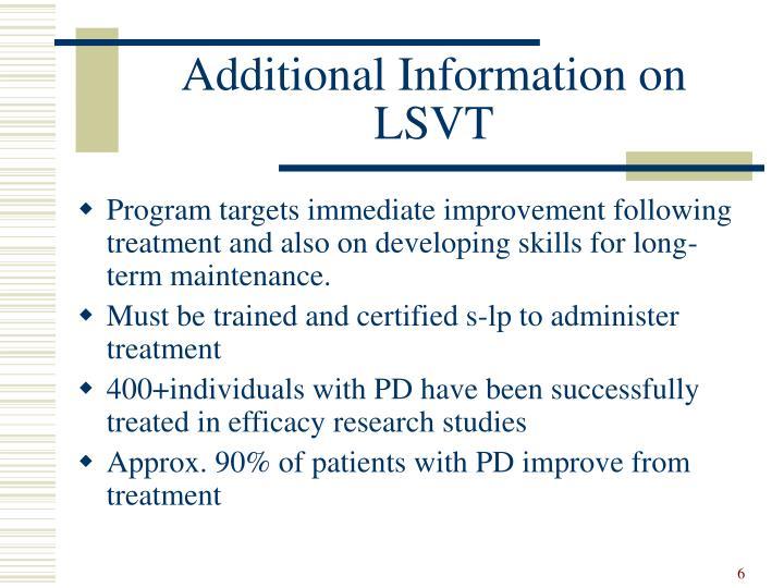 Additional Information on LSVT