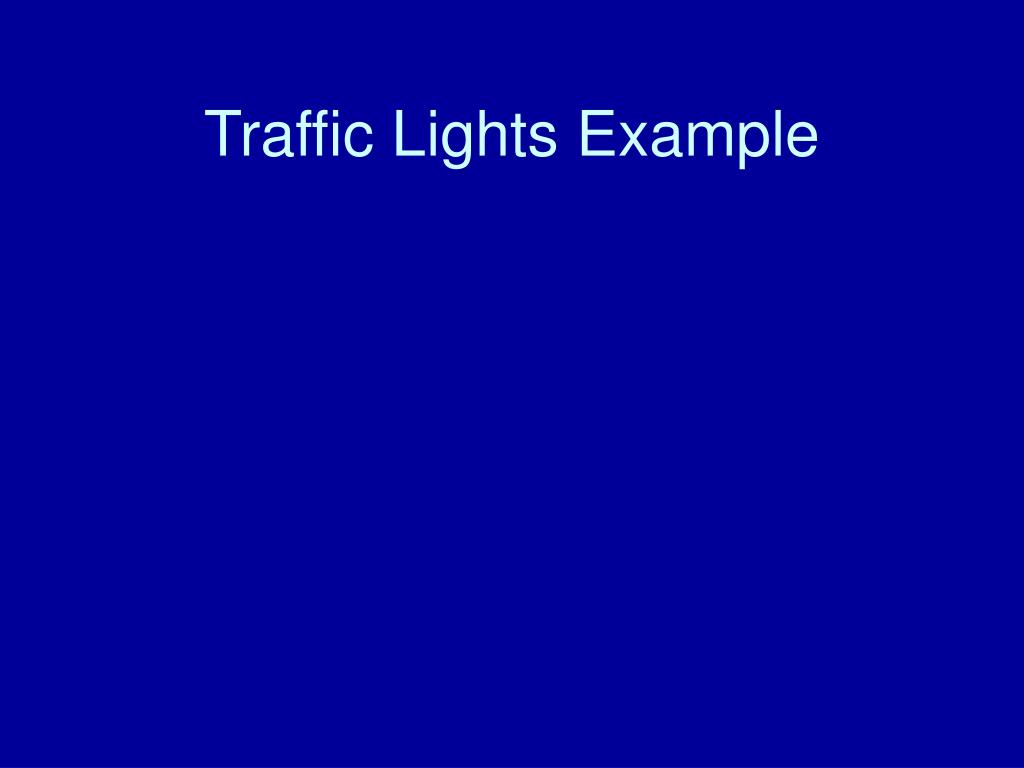 Traffic Lights Example