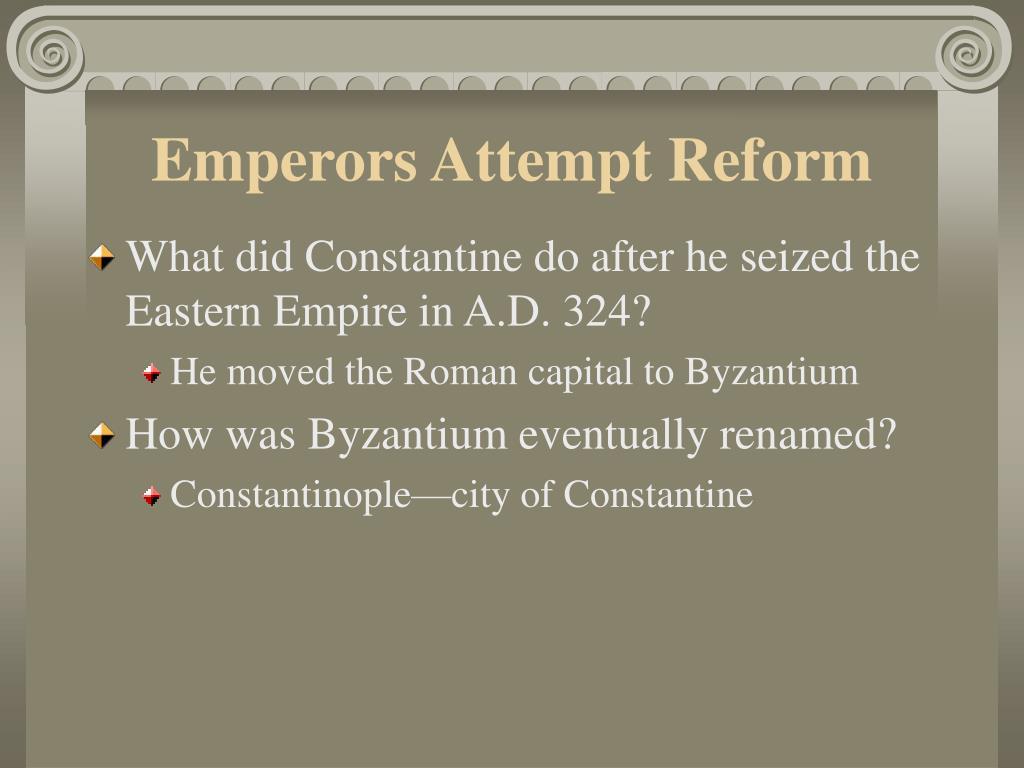 Emperors Attempt Reform