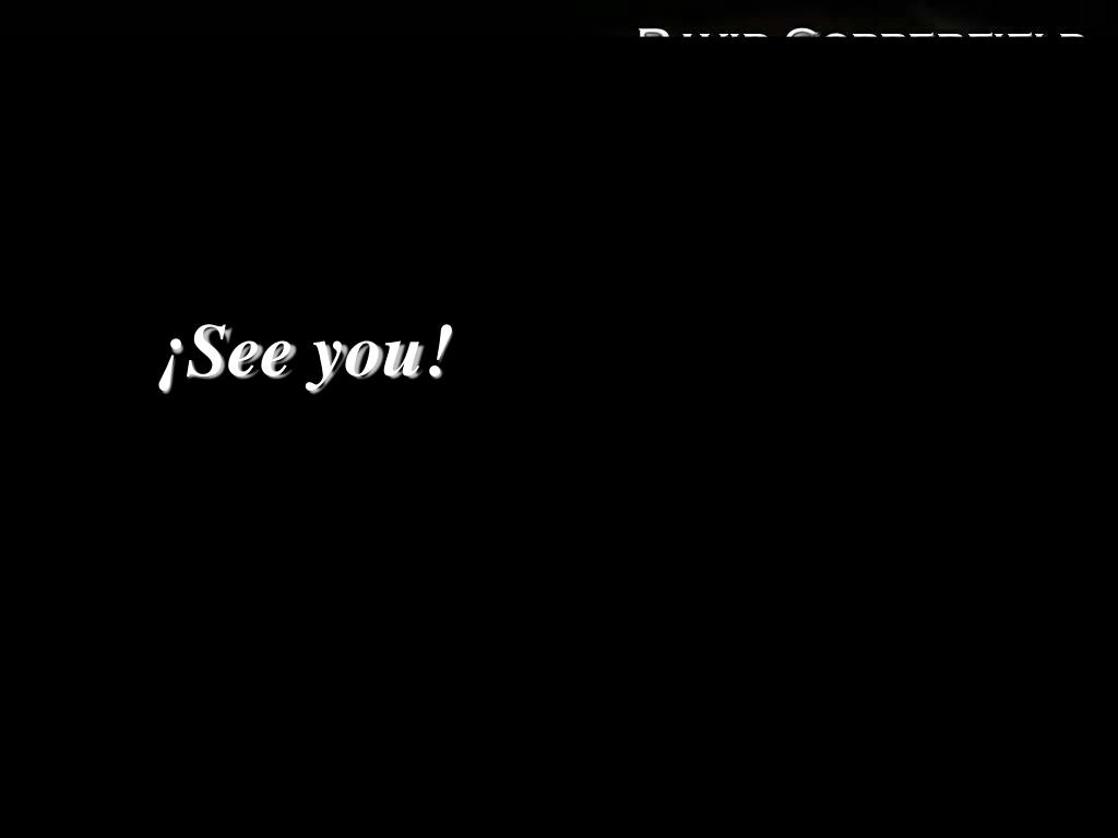 ¡See you