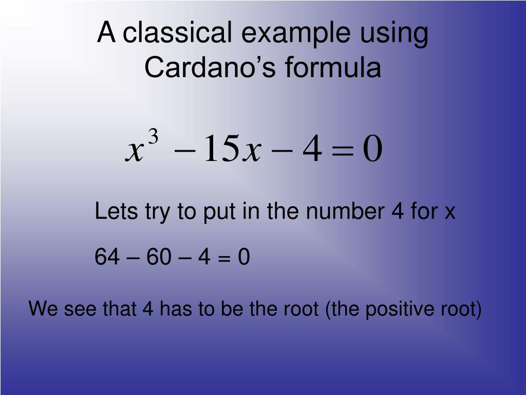A classical example using Cardano's formula