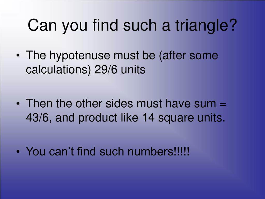 Can you find such a triangle?
