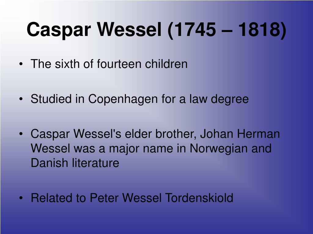 Caspar Wessel (1745 – 1818)