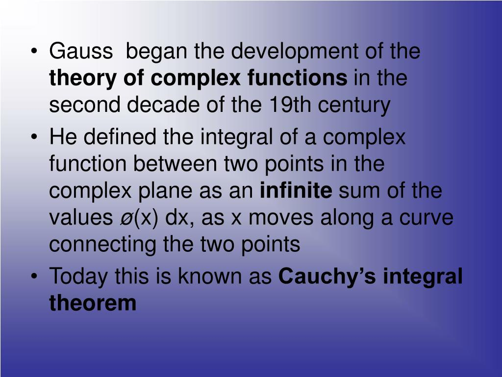 Gauss  began the development of the