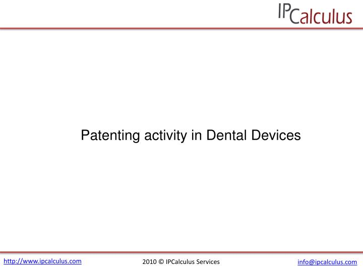 Patenting activity in Dental Devices