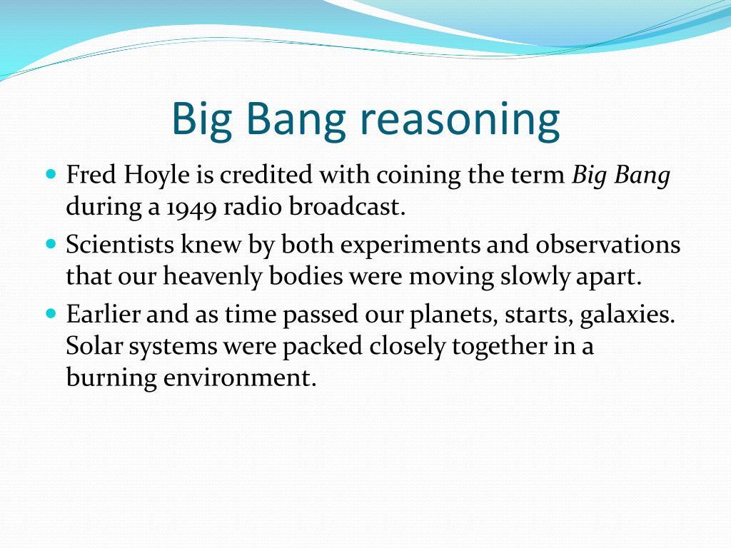 Big Bang reasoning