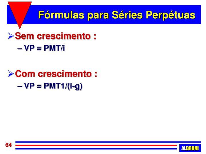 Fórmulas para Séries Perpétuas