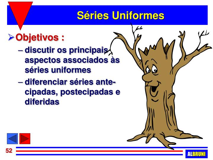Séries Uniformes