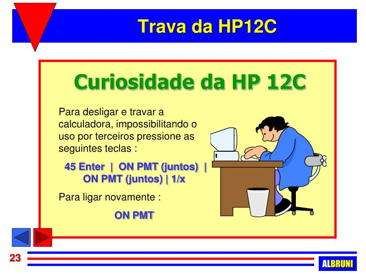 Curiosidade da HP 12C