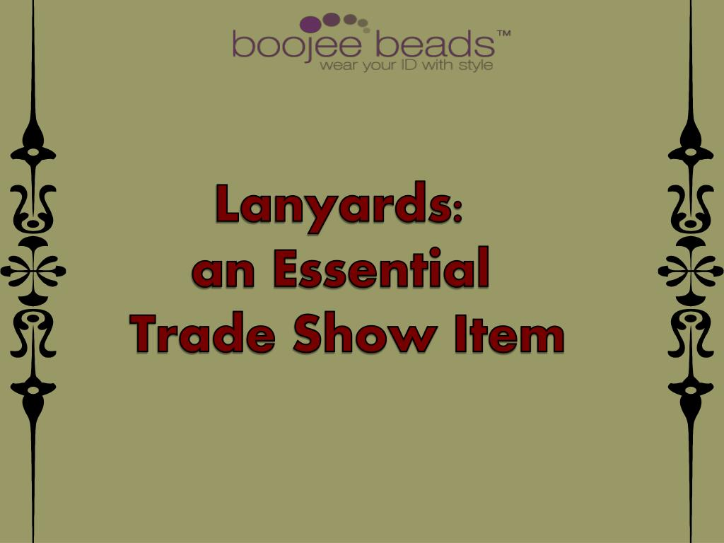 Lanyards: