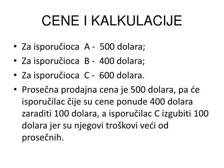 CENE I KALKULACIJE