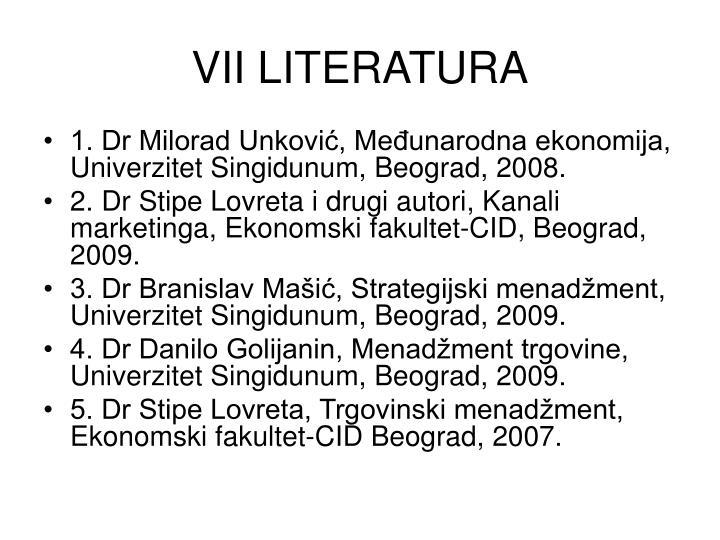 VII LITERATURA