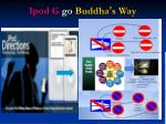 ipod g go buddha s way