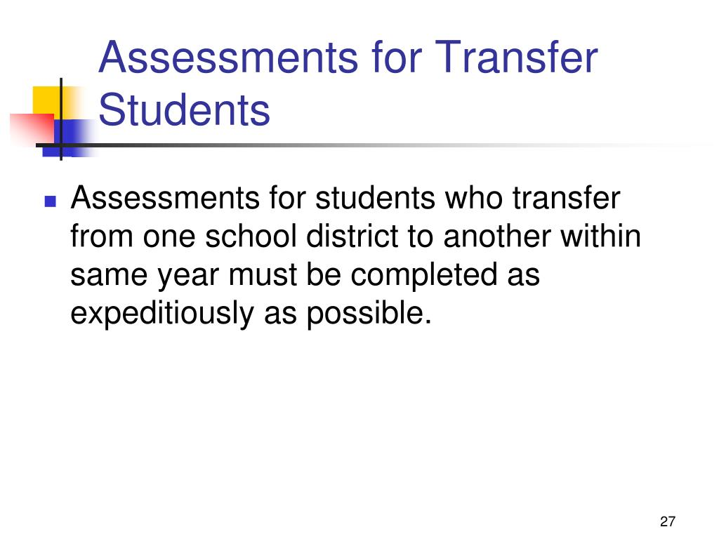 Assessments for Transfer Students