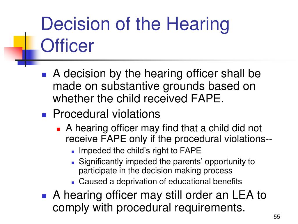 Decision of the Hearing Officer