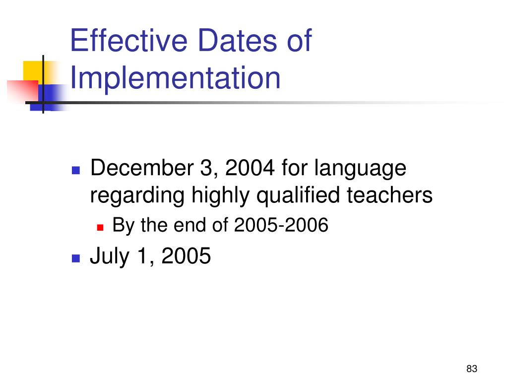 Effective Dates of Implementation